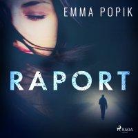Raport - Emma Popik - audiobook
