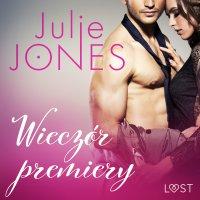 Wieczór premiery - Julie Jones - audiobook