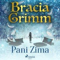 Pani Zima - Bracia Grimm - audiobook
