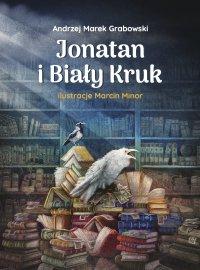 Jonatan i Biały Kruk - Andrzej Marek Grabowski - ebook