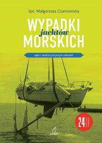 Wypadki jachtów morskich - Małgorzata Czarnomska - ebook