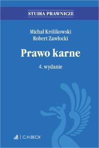 Prawo karne. Wydanie 4 - Robert Zawłocki - ebook