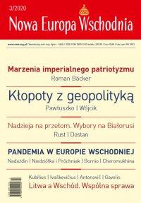 Nowa Europa Wschodnia 3/2020 - Opracowanie zbiorowe - eprasa