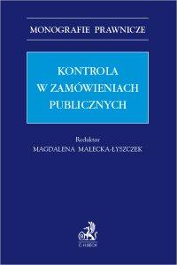 Kontrola w zamówieniach publicznych - Monika Chlipała - ebook