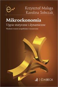 Mikroekonomia. Ujęcie statyczne i dynamiczne - Krzysztof Malaga - ebook