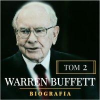 Warren Buffett. Niezwykła biografia. Tom II. Multimilioner - Łukasz Tomys - audiobook