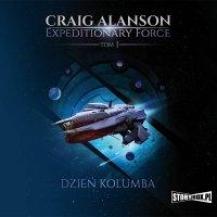 Expeditionary Force. Tom 1. Dzień Kolumba - Craig Alanson - audiobook