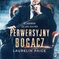 Perwersyjny bogacz. Kuszący duet. Tom 1 - Laurelin Paige - audiobook