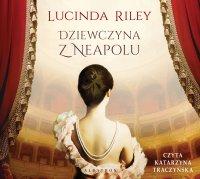 Dziewczyna z Neapolu - Lucinda Riley - audiobook