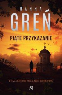 Piąte przykazanie - Hanna Greń - ebook