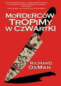 Morderców tropimy w czwartki - Richard Osman - ebook