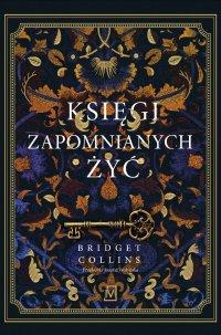 Księgi zapomnianych żyć - Bridget Collins - ebook