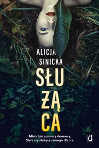 Służąca - Alicja Sinicka - ebook