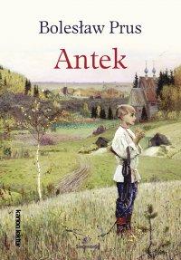 Antek - Bolesław Prus - ebook