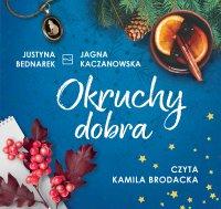 Okruchy dobra - Justyna Bednarek - audiobook