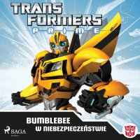 Transformers PRIME. Bumblebee w niebezpieczeństwie - Hasbro Entertainment - audiobook