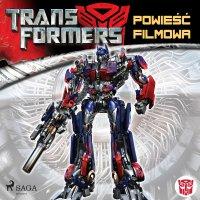 Transformers 1. Powieść filmowa - S.G. Wilkens - audiobook