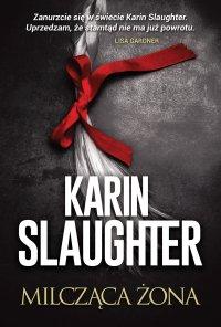 Milcząca żona - Karin Slaughter - ebook