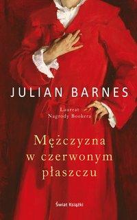 Mężczyzna w czerwonym płaszczu - Julian Barnes - ebook