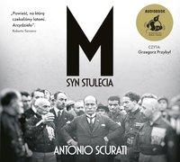 M. Syn stulecia - Antonio Scurati - audiobook