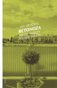 Betonoza - Jan Mencwel - ebook