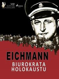 Eichmann - Luigi Romolo Carrino - ebook