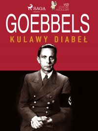 Goebbels. Kulawy diabeł - Lucas Hugo Pavetto - ebook