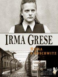 Irma Grese - Lucas Hugo Pavetto - ebook