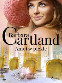 Anioł w piekle - Barbara Cartland - ebook