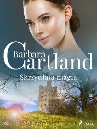 Skrzydlata magia - Barbara Cartland - ebook