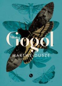 Martwe dusze - Mikołaj Gogol - ebook
