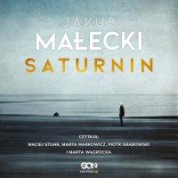 Saturnin - Jakub Małecki - audiobook