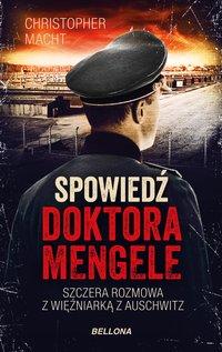 Spowiedź doktora Mengele - Christopher Macht - ebook