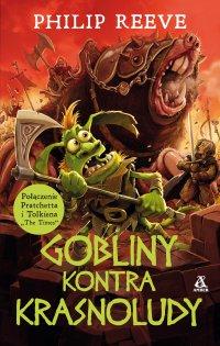 Gobliny kontra krasnoludy - Philip Reeve - ebook