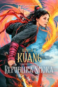 Republika Smoka - Rebecca Kuang - ebook