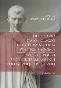 Dizionario italo-polacco della terminologia politica e sociale. Włosko-polski słownik terminologii politycznej i społecznej - Joanna Sondel-Cedarmas - ebook