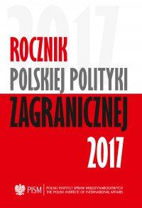 Rocznik Polskiej Polityki Zagranicznej 2017 - Opracowanie zbiorowe - eprasa