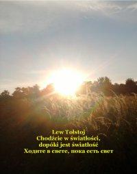 Chodźcie w światłości, dopóki jest światłość - Lew Tołstoj - ebook