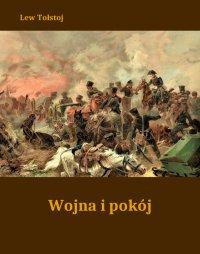 Wojna i pokój - Lew Tołstoj - ebook