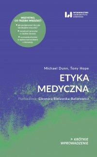 Etyka medyczna. Krótkie Wprowadzenie 25 - Michael Dunn - ebook