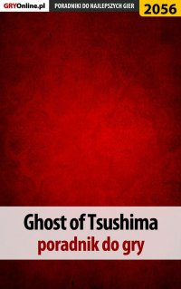 "Ghost of Tsushima - poradnik do gry - Jacek ""Stranger"" Hałas - ebook"