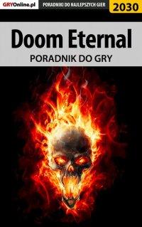 "Doom Eternal - poradnik do gry - Jacek ""Stranger"" Hałas - ebook"