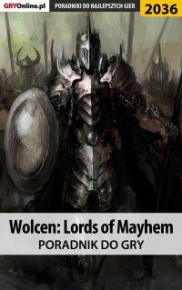 """Wolcen Lords of Mayhem - poradnik do gry - Natalia """"N.Tenn"""" Fras - ebook"""