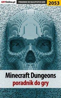 "Minecraft Dungeons - poradnik do gry - Natalia ""N.Tenn"" Fras - ebook"