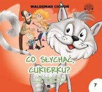 Co słychać Cukierku? - Waldemar Cichoń - audiobook