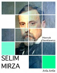 Selim Mirza - Henryk Sienkiewicz - ebook