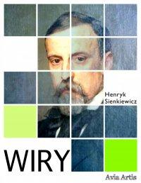 Wiry - Henryk Sienkiewicz - ebook