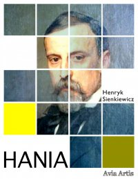 Hania - Henryk Sienkiewicz - ebook