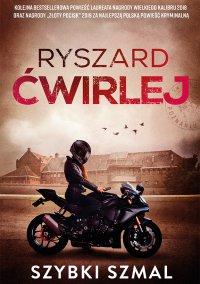 Szybki szmal - Ryszard Ćwirlej - ebook