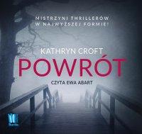 Powrót - Kathryn Croft - audiobook